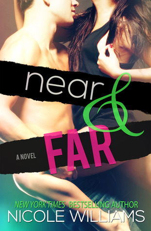 Near and Far by Nicole Williams