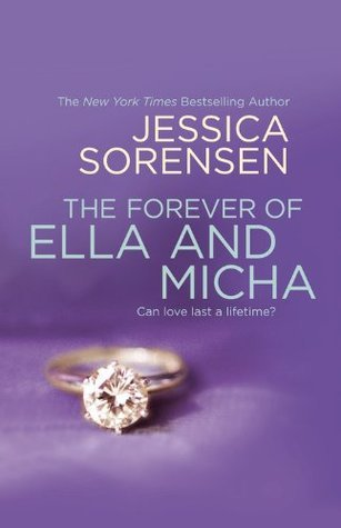 The Forever of Ella and Micha Jessica Sorensen