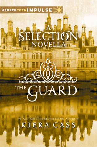 The Guard by Kiera Cass
