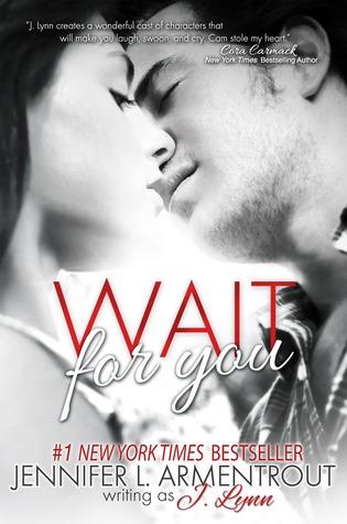Wait For You by Jennifer L. Armentrout