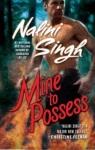 Mine to Possess by Nalini Singh