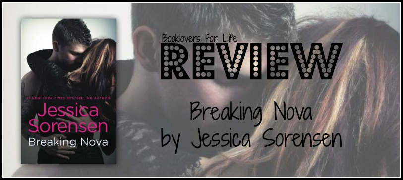 Early Review Breaking Nova By Jessica Sorensen Booklovers For Life