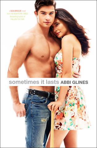 Sometimes It Lasts by Abbi Glines