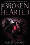 The Brokenhearted by Amelia Kahaney