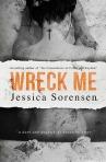 Wreck Me by Jessica Sorensen