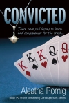 Convicted by Aleatha Romig