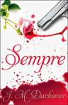 Sempre by J.M. Darhower