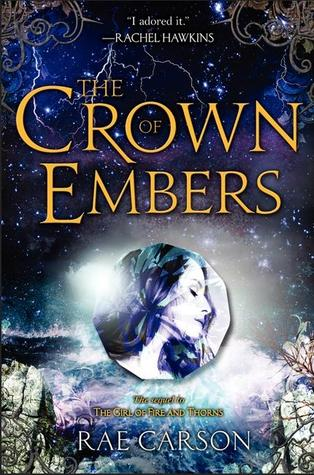 The Crown of Embers by Rae Carson