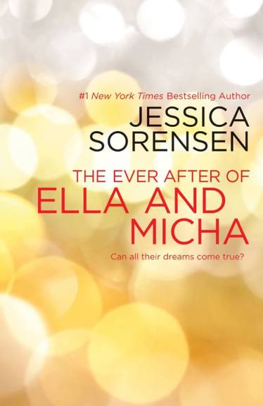 The Ever After of Ella and Micha by Jessica Sorensen