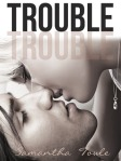 Trouble by Samantha Towle