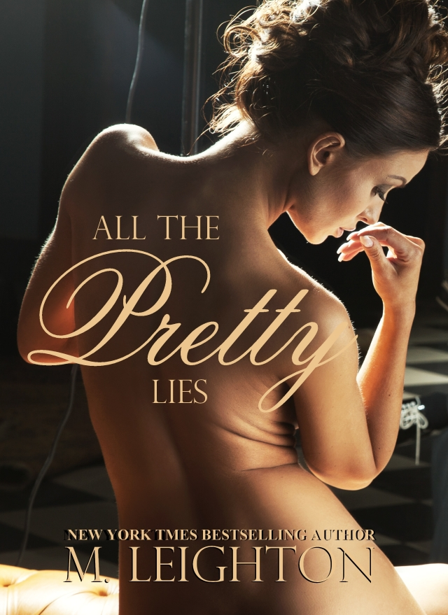 All The Pretty Lies by M. Leighton