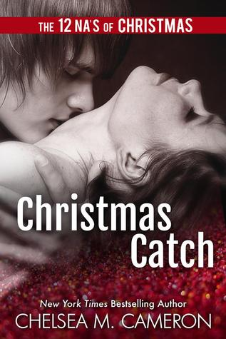 Christmas Catch by Chelsea M. Cameron