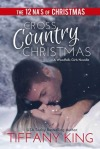 Cross Country Christmas by Tiffany King