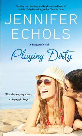 Playing Dirty by Jennifer Echols
