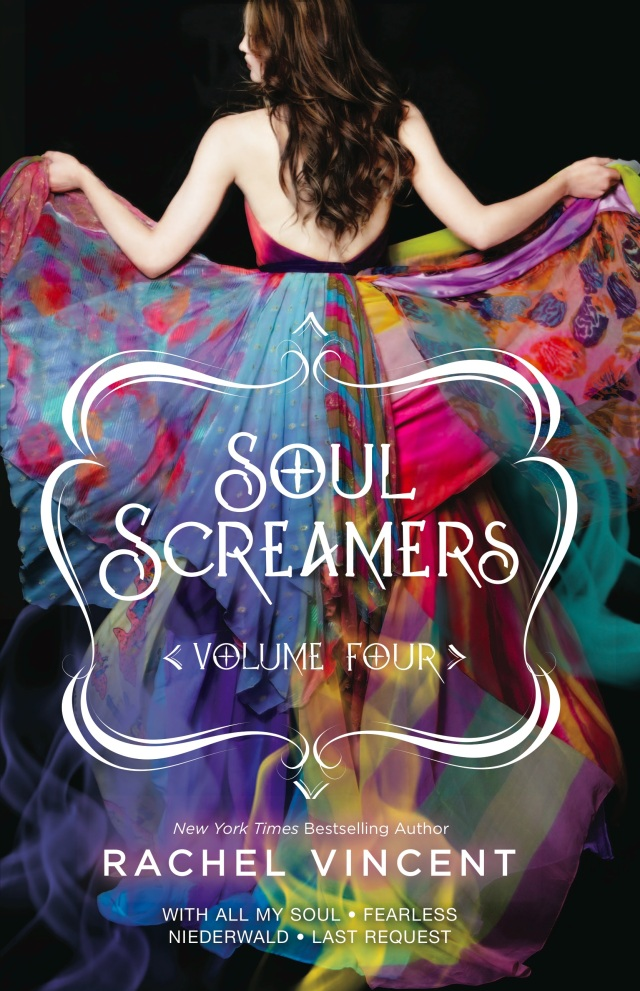 Soul Screamers Volume 4 by Rachel Vincent