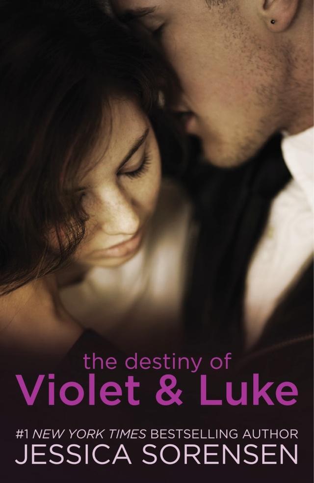 The Destiny of Violet and Luke by Jessica Sorensen
