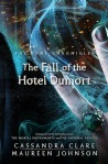 The Fall of the Hotel Dumort by Cassandra Clare