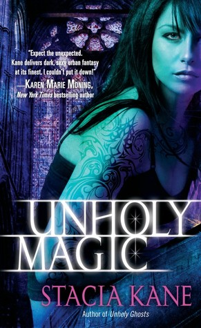 Unholy Magic by Stacia Kane