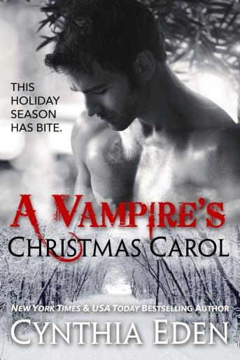 A Vampire's Christmas Carol by Cynthia Eden