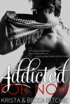 Addicted for Now by Krista Ritchie & Becca Ritchie