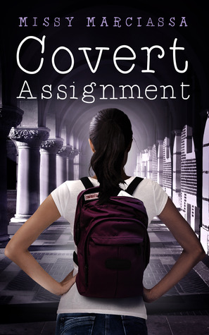 Covert Assignment by Missy Marciassa