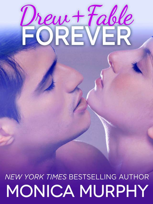 Drew + Fable Forever by Monica Murphy
