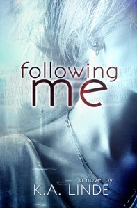 Following Me by K.A. Linde