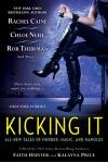 Kicking It Anthology