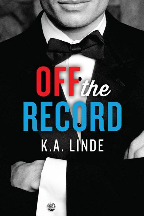 Off the Record by K.A. Linde