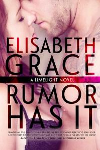 Rumor Has It by Elisabeth Grace