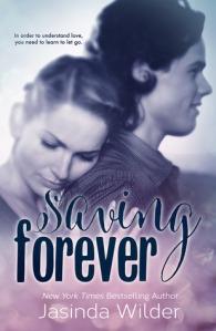Saving Forever by Jasinda Wilder