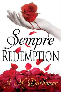 Sempre Redemption by JM Darhower