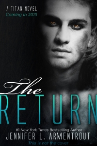 The Return by Jennifer L. Arementrout