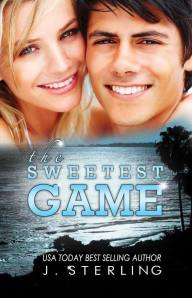 The Sweetest Game by J. Sterling