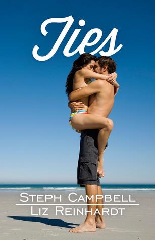 Ties by Steph Campbell & Liz Reinhardt