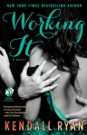 Working It by Kendall Ryan