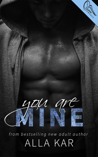 You Are Mine by Alla Kar