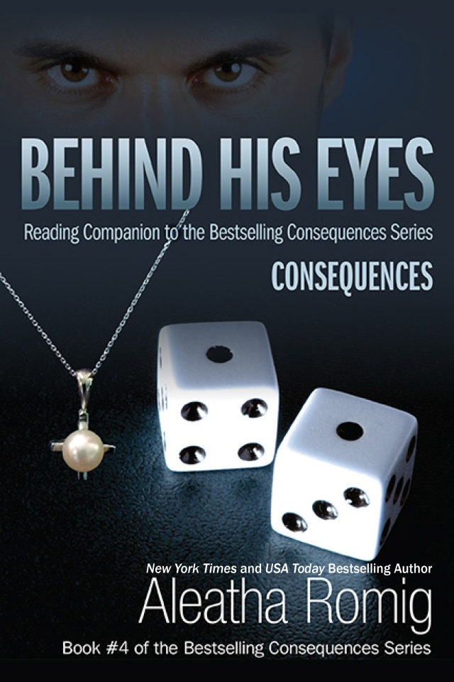Behind His Eyes by Aleatha Romig