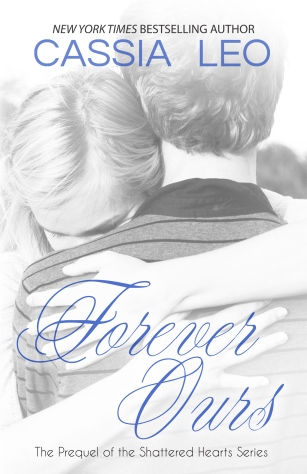 Forever Ours by Cassia Leo