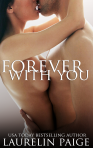 Forever with You by Laurelin Paige