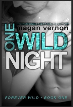 One Wild Night by Magan Vernon