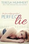 Perfect Lie by Teresa Mummert