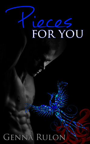 Pieces For You by Genna Rulon
