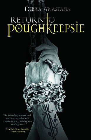 Return to Poughkeepsie by Debra Anastasia