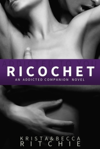Ricochet by Krista Ritchie & Becca Ritchie
