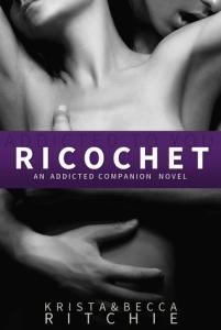 Ricochet by Krista Ritchie & Becca Ritchie