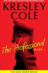 The Professional- Part 1 by Kresley Cole