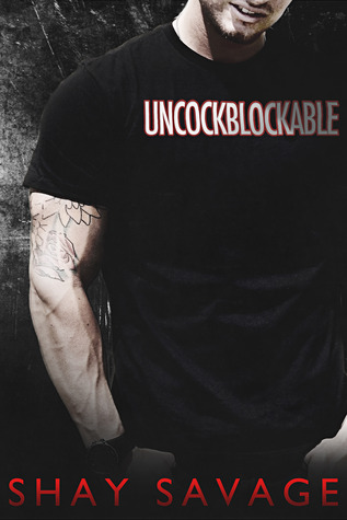 Uncockblockable by Shay Savage