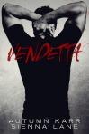 Vendetta by Sienna Lane & Autumn Karr