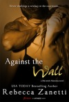 Against the Wall by Rebecca Zanetti